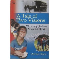 A tale of two visions