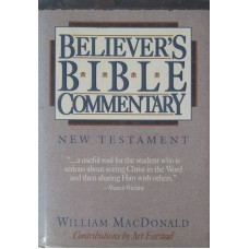 Believer's Bible Commentary - New Testament