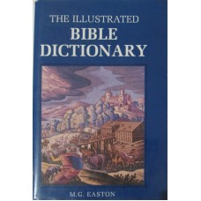 The illustrated Bible dictionary