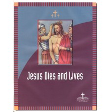 Jesus dies and lives